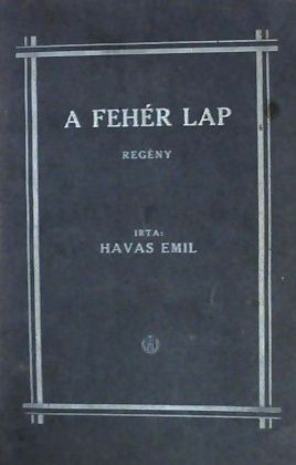 Havas Emil regénye 1924-ben jelent meg